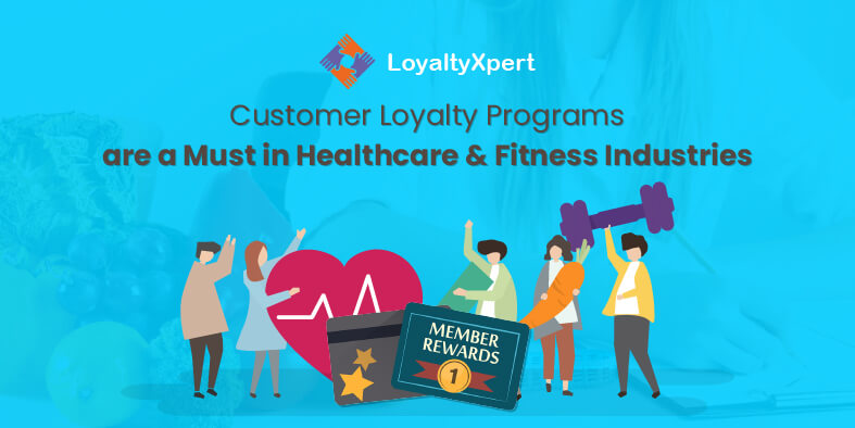 10.Customer-Loyalty-Programs-are-a-Must-in-Healthcare-and-Fitness-Industries (Demo)