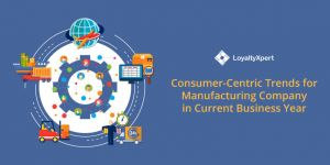 Consumer Centric Loyalty Solution Trends