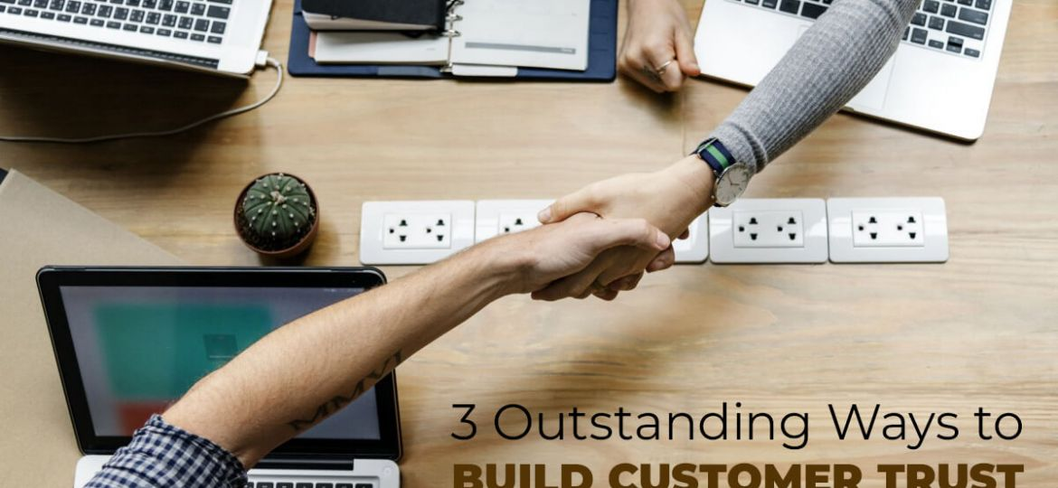 Ways to Build Customer Trust