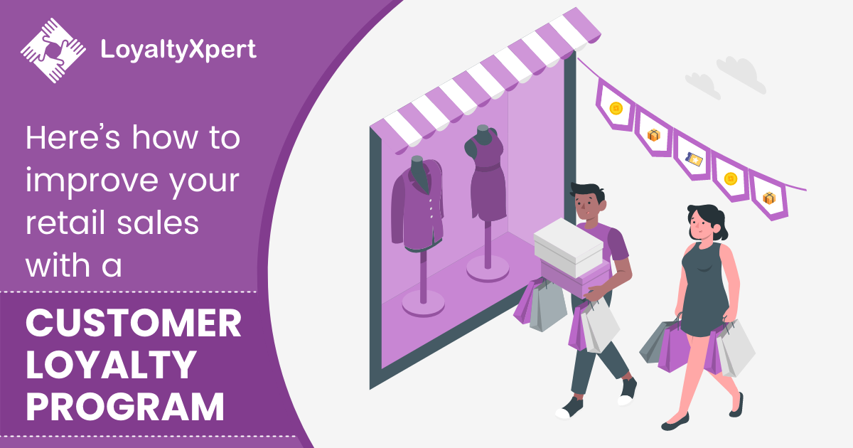 how to improve your retail sales with a customer loyalty program