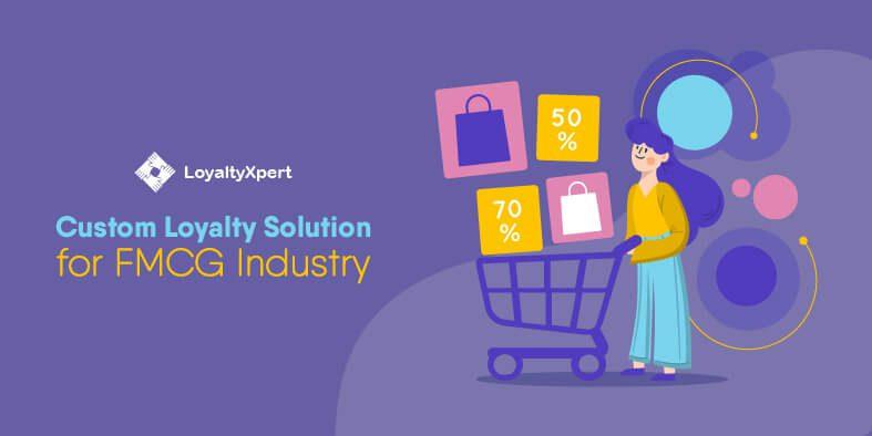 Custom-Loyalty-Solution-for-FMCG-Industry