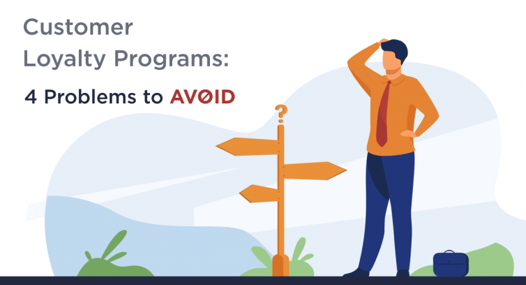 Customer-Loyalty-Programs-4-Four-Problems-to-Avoid
