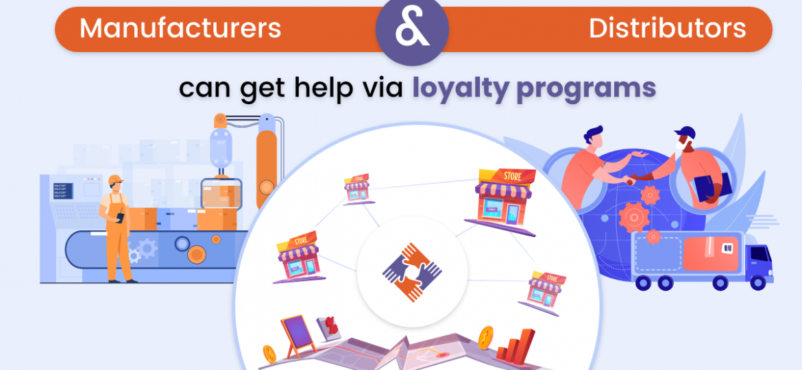 Heres_how_manufacturers_and_distributors_can_get_help_via_loyalty_programs_to_develop_distribution_channels