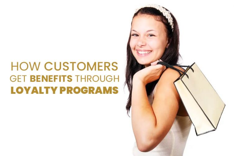 How-Customers-Get-Benefits-Through-Loyalty-Programs
