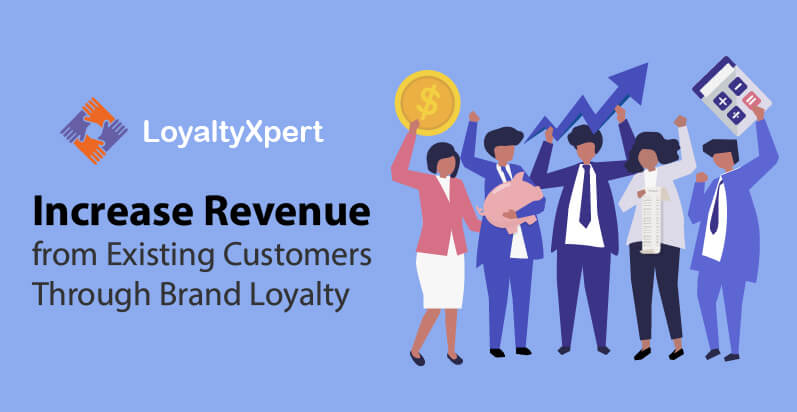 Increase-Revenue-from-Existing-Customers-Through-Brand-Loyalty