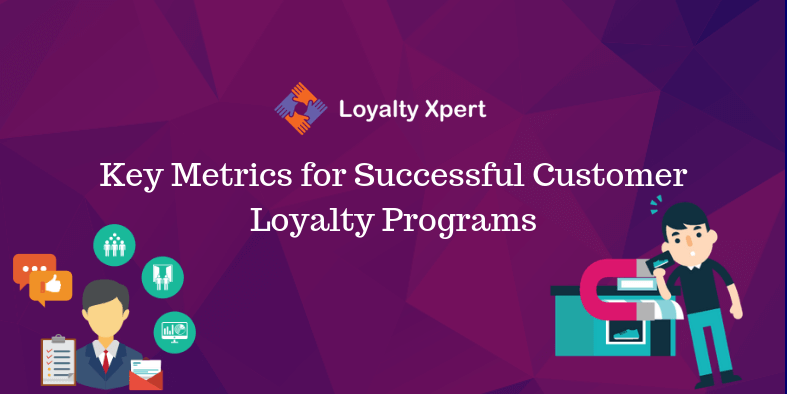 Key-Metrics-for-Successful-Customer-Loyalty-Programs