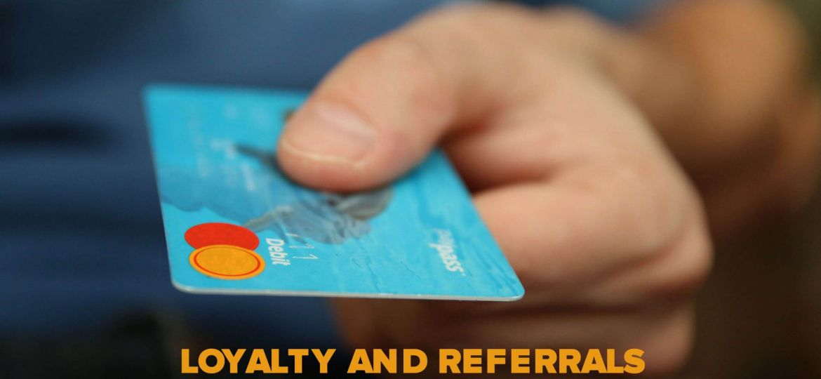 Loyalty-and-Referrals-The-things-that-work-scaled-1