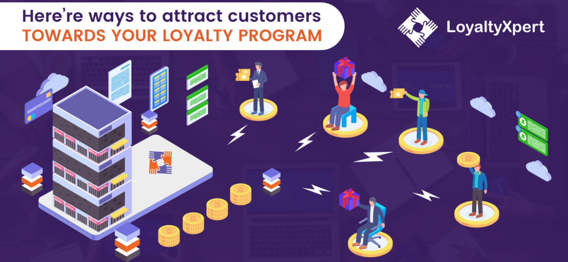 Ways-To-Attract-Customers-Towards-Your-Loyalty-Program