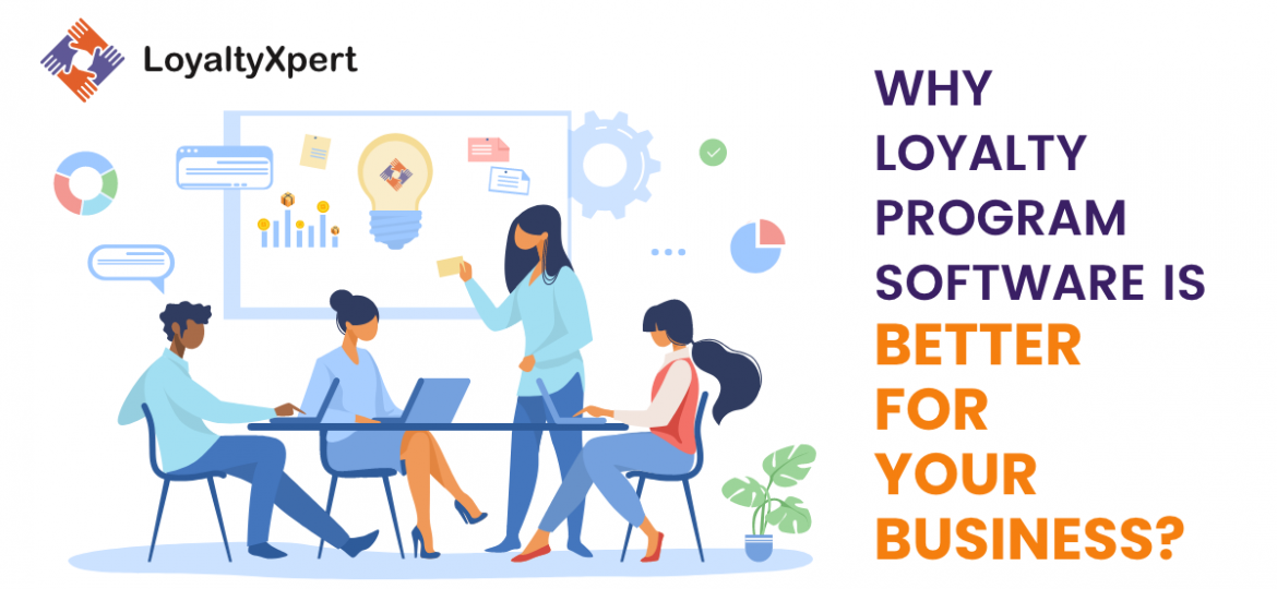 Why-Loyalty-Program-Software-is-Better-for-Your-Business