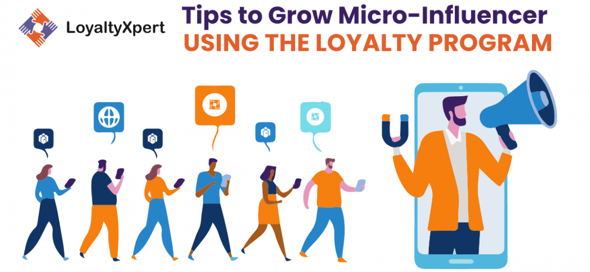 tips-to-grow-micro-influencer-using-the-loyalty-program