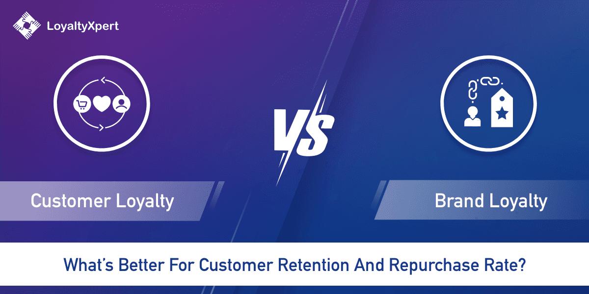Customer_loyalty_vs_brand_loyalty