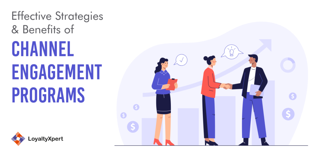 benefits of channel engagement program